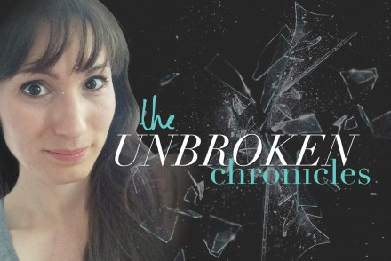 the unbroken chronicles: healing from fibromyalgia and chronic fatigue